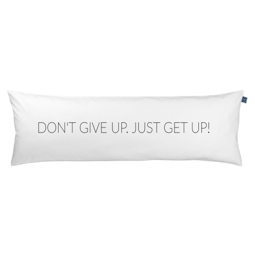 Poduszka One Pillow Dont Give Up Just Get Up