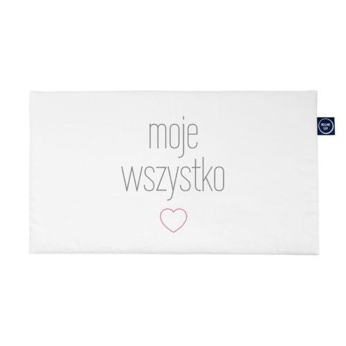 """Poduszka Mini One Pillow """"Moje Wszystko"""""""